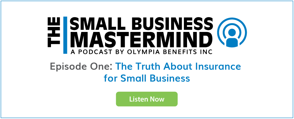 Listen to the first episode of The Small Business Mastermind Podcast. This episode is called The Truth About Insurance for Small Business.