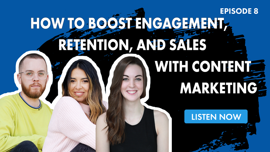"Podcast episode advertisement. Three guests with text ""How to Boost Engagement, Retention, and Sales with Content Marketing"""