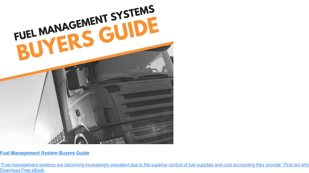 "Fuel Management System Buyers Guide ""Fuel management systems are becoming increasingly prevalent due to the  superior control of fuel supplies and cost accounting they provide"" Find out why Download Free eBook"