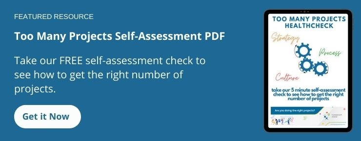 Free Download: Too many projects self-assessment