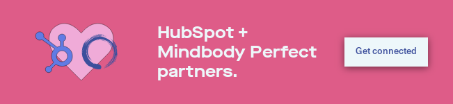 HubSpot + Mindbody Perfect partners. Get connected