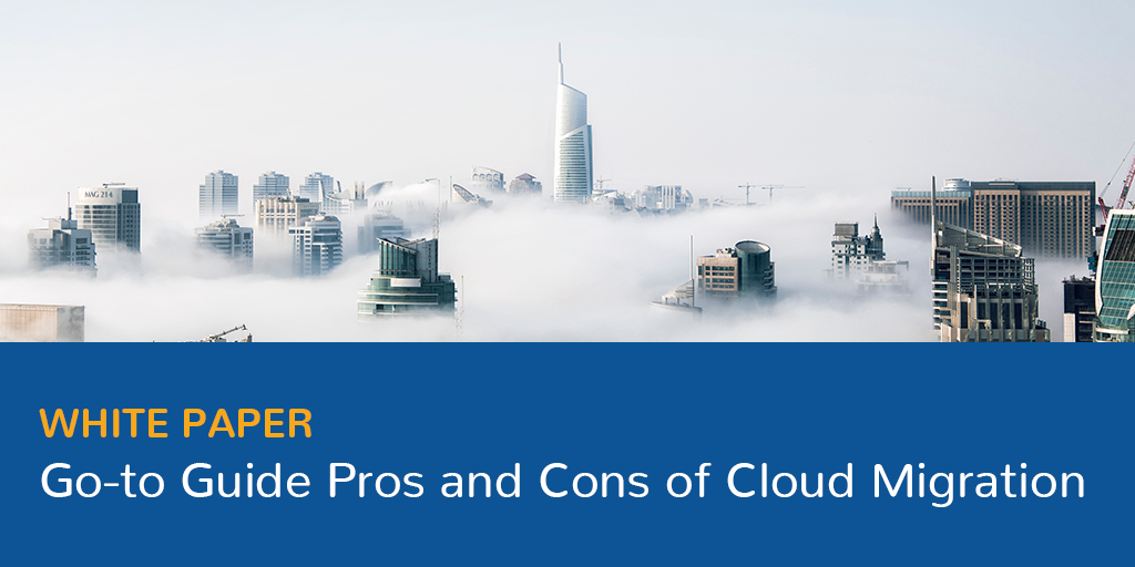 Go-to Guide: Pros and Cons of Cloud Migration