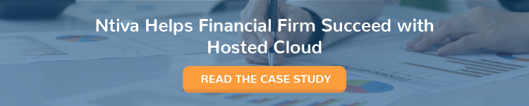 Ntiva Helps Financial Firm Succeed with Hosted Cloud