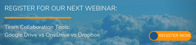 Team Collaboration Tools: Google Drive vs OneDrive vs Dropbox