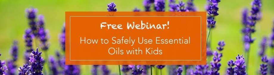 Comment utiliser en toute sécurité les huiles essentielles avec les enfants