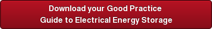 Download your Good Practice Guide to Electrical Energy Storage