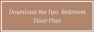 Download the 2 Bedroom Floorplan