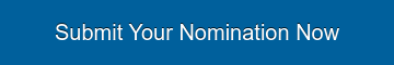 Submit Your Nomination Now