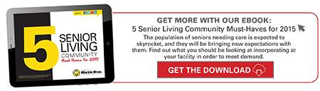 5-Senior-Living-Community-Must-Haves-for-2015