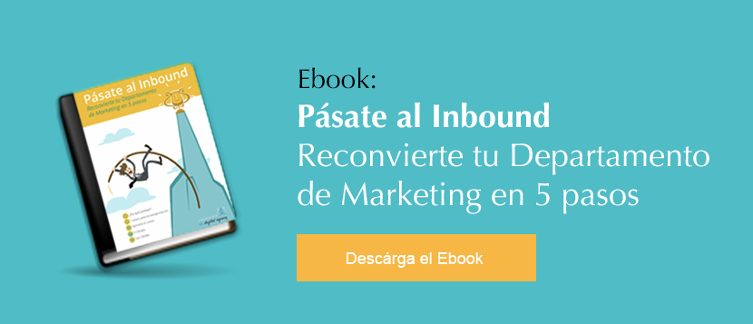 Pásate al Inbound. Reconvierte tu departamento de marketing en 5 pasos