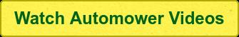 Watch Automower Videos