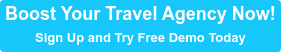 Boost Your Travel Agency Now! Sign Up and Try Free Demo Today
