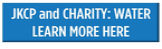 learn more about jkcp and charity water