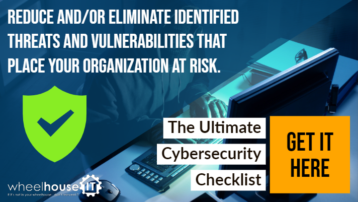 Get the Ultimate Cybersecurity Checklist here.