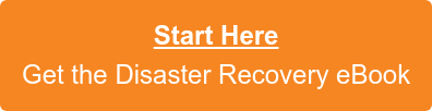 Start Here Get the Disaster Recovery eBook
