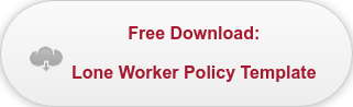 Free Download: Lone Worker Policy Template