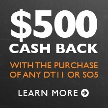 $500 cash back with any SO5 or DT11