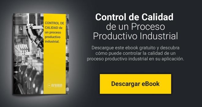 Infaimon - Control de calidad de un proceso productivo industrial