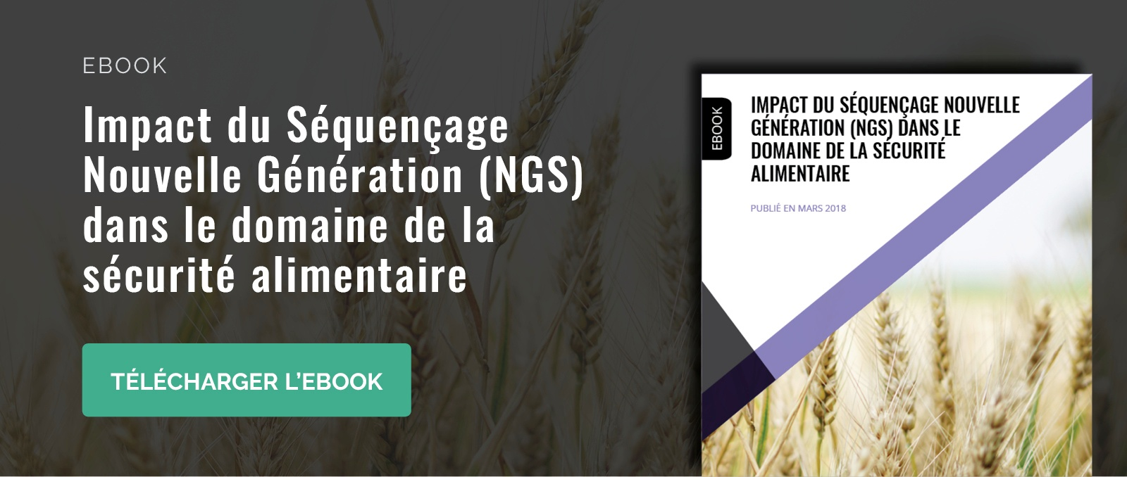 impact sequencage nouvelle generation (ngs) dans la securite alimentaire