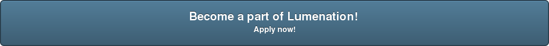 Become a part of Lumenation!  Apply now!