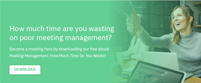 Free E-book: How much time are you wasting on poor meeting management?