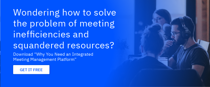 "Download the free E-book: ""Why you need an integrated Meeting Management  Platform"""