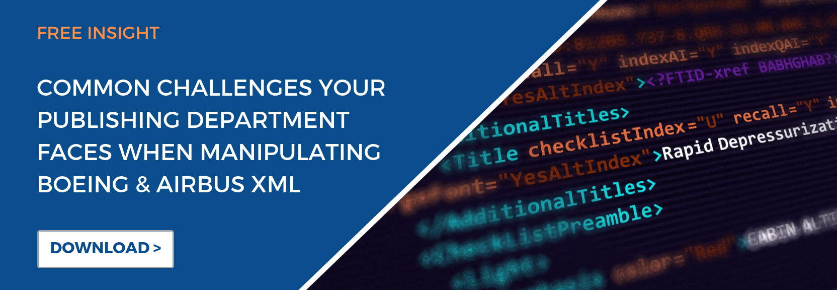Learn the common challenges your publishing department faces when manipulating Airbus and Boeing XML
