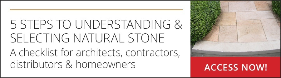 Understanding and Selecting Natural Stone: A 5-Step Checklist