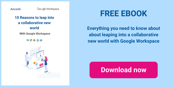 10 reasons to leap into a collaborative new world with Google Workspace