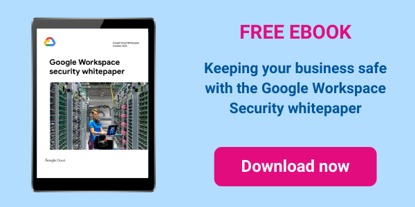 Google Workspace Security and Trust ebook
