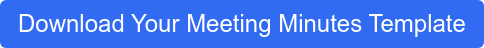 Download Your Meeting Minutes Template