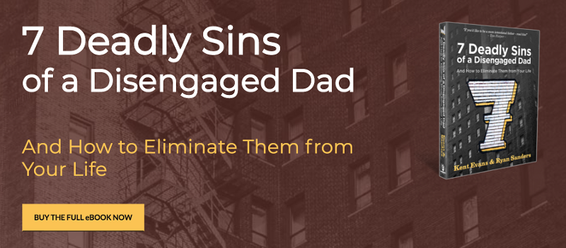7-deadly-sins-of-a-disengaged-dad-ebook