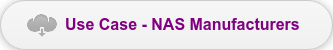 Use Case - NAS Manufacturers