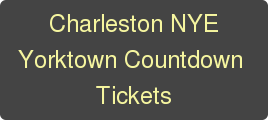 Charleston NYE Yorktown Countdown   Tickets