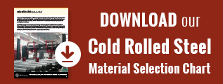 Material Selection Guide - Cold Rolled Steel
