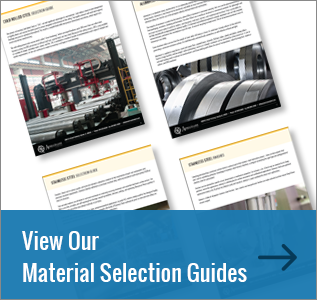 View Our Material Selection Guides