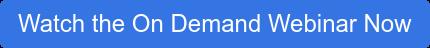 Watch the On Demand Webinar Now