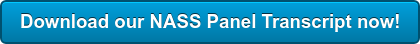 Download our NASS Panel Transcript now!