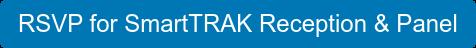 RSVP for SmartTRAKReception & Panel
