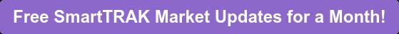 Free SmartTRAK Market Updates for a Month!