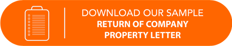 Download our sample Return of Company Property Letter.