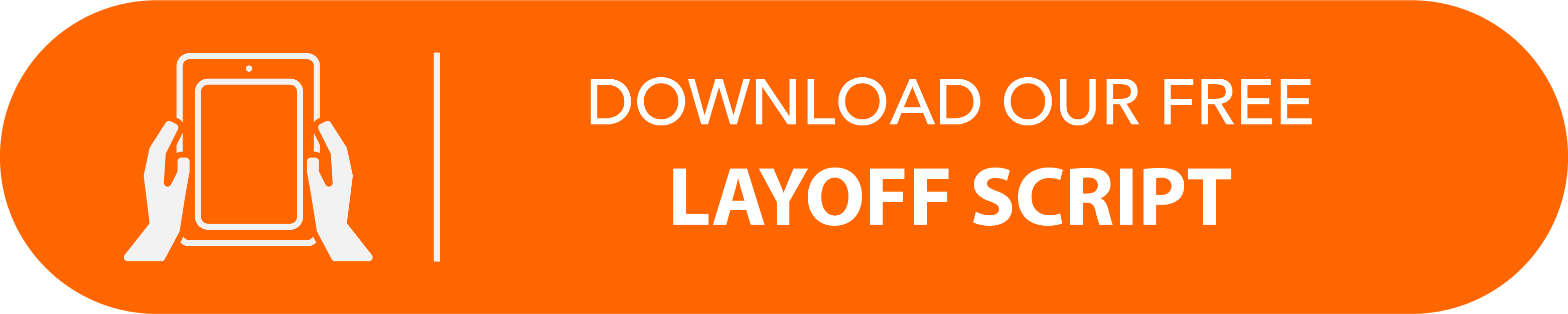 Download Our Layoff Script Here!