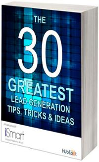 The 30 Greatest Lead Generation Tips, Tricks & Ideas