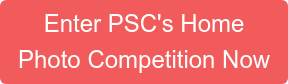 Enter PSC's Home Photo Competition Now