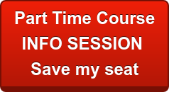 Part Time Course INFO SESSION Save my seat