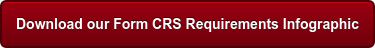 Download our Form CRS Requirements Infographic