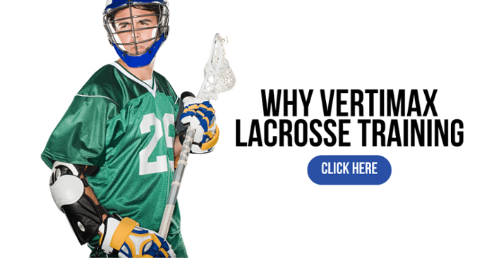 why vertimax for lacrosse training