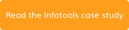 Read the Infotools case study