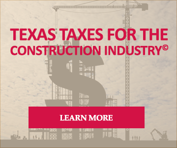 Texas Taxes for the Construction Industry
