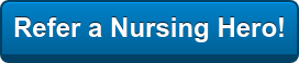 Refer a Nursing Hero!